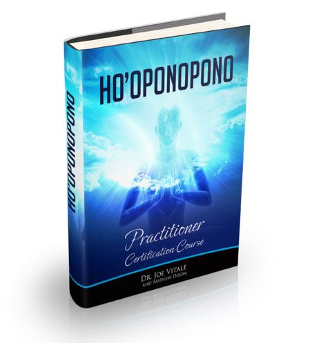 Hooponopono Certification Hew Len Joe Vitale
