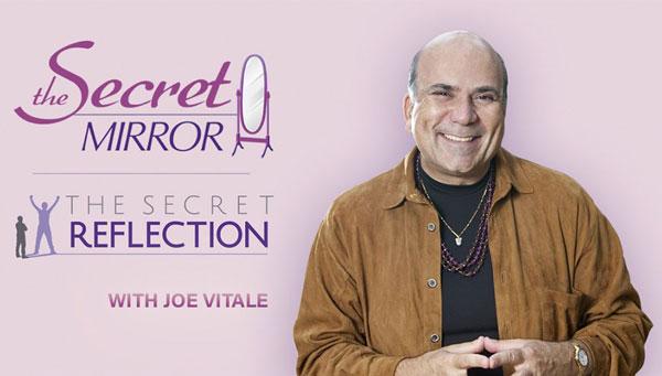 The Secret Mirror Joe Vitale Review