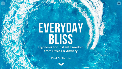 Everyday Bliss by Paul McKenna on Mindvalley