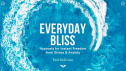 Everyday Bliss by Paul McKenna – I'm in My 3rd Week & This is My Honest Review