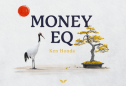 Money EQ by Ken Honda – My Thorough Review After 18 Days Doing It
